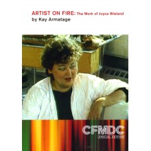 Artist on Fire: The Work of Joyce Wieland