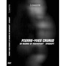Eyeshift (Un Regard en mouvement) - Pierre-Yves Cruaud