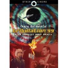 Tribulation 99 : Alien Anomalies under America