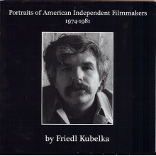 Portraits of Independent Filmmakers   1974-1981 /BOOK