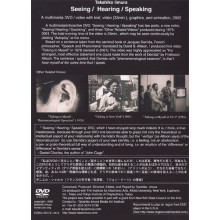 Seeing / Hearing / Speaking