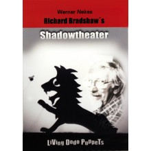 Richard Bradshaw's Shadowtheater