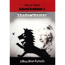 Richard Bradshaw's Shadowtheater