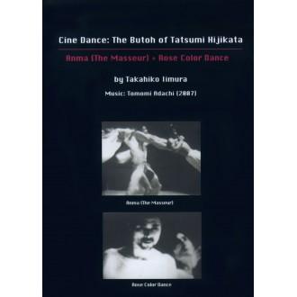 Cine Dance: the Butoh of Tatsumi Hijikata