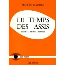 Le Temps des Assis (Lettre à Pierre Lazareff) / Book