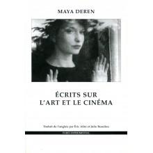 Maya Deren - ÉCRITS SUR L´ART ET LE CINÉMA