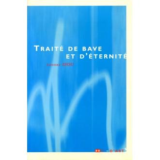 Traité de Bave et D'Eternité
