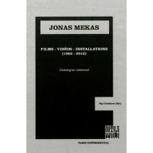 Jonas Mekas films, videos, installations (1962-2012) - Catalog Raisonné