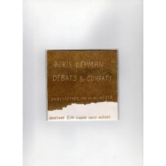 Dépôt légal N° 0 : BORIS LEHMAN - Débats & Combats