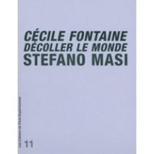 Cahier n° 7: Cécile Fontaine: Décoller le monde