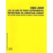 Cahier n° 20: Les 20 ans de Paris Expérimental 1985-2005