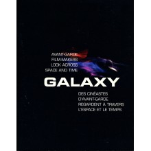 Galaxy : Avant-Garde Film-Makers Look Across Space and Time