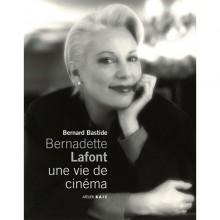 Bernadette Lafont : Une Vie de Cinéma
