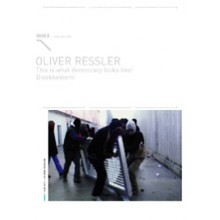 Index 015 : Oliver Ressler - This is what democracy looks like! Disobbedienti