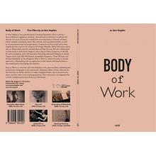 BODY OF WORK: Films by Ann Kaplan