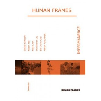 Human Frames: Impermanences