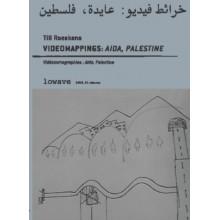 Vidéocartographies: Aïda, Palestine