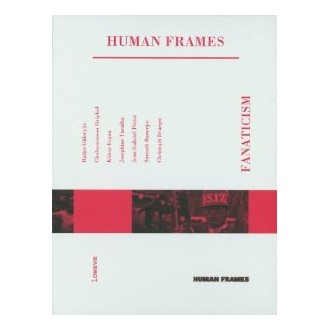 Human Frames: Fanaticism