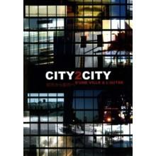 City 2 City: D'Une Ville à l'autre