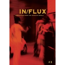 InFlux: Mediatrips from the African World Vol. 3