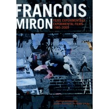 François Miron - Experimental Films 1985-2009