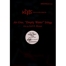 "Air Cries ""Empty Water"" Trilogy"