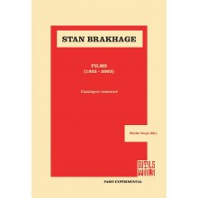 Stan Brakhage, Films (1952-2003) Catalogue raisonné