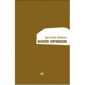Igor & Ivan Buharov - Good Opinion