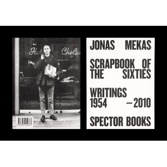 Jonas Mekas - Scrapbook of the Sixties Writings : 1958 – 2010