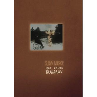 Les frères Buharov - Slow Mirror