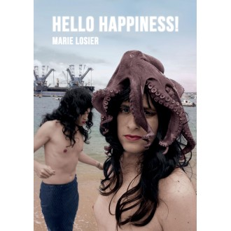 Marie Losier - Hello Happiness!