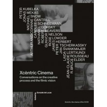 Xcèntric Cinema Conversations on the creative process and the filmic vision