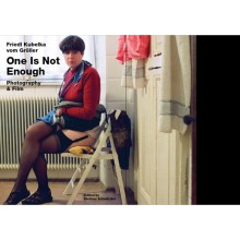 Friedl Kubelka vom Gröller - One Is Not Enough – Photography & Film