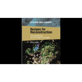 Recipes for Reconstruction : The Cookbook for the Frugal Filmmaker