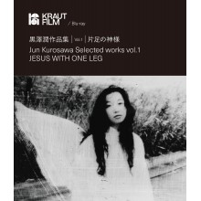 Jun Kurosawa - Selected works vol.1 / Jesus with one leg  Blu-ray