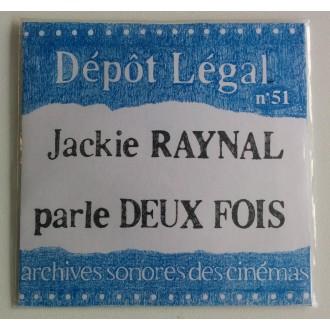 DDépôt légal n°51 Jackie Raynal parle DEUX FOIS