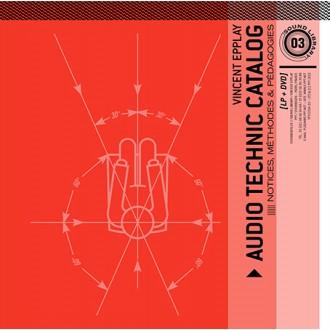 Audio Technic Catalog : Notices, Méthodes & Pédagogies - Vincent Epplay