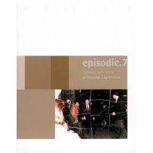 episodic.7 – personnage / spectateur