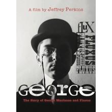George : The Story of George Maciunas and Fluxus - Jeffrey Perkins
