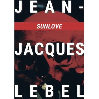 SUNLOVE - Jean-Jacques Lebel