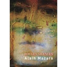 Rouges silences - Alain Mazars