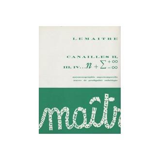 anailles : II, III, IV... automonographie supertemporelle, oeuvre de prodigalité esthétique