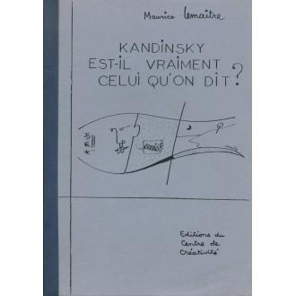 Kandinsky est-il vraiment celui qu'on dit ?