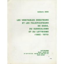 Les véritables créateurs et les falsificateurs de dada, du surréalisme et du lettrisme (1965-1973)
