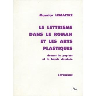 Le lettrisme dans le roman et les arts plastiques