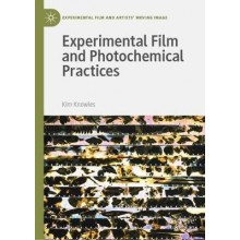 Experimental Film and Photochemical Practices - Kim Knowles
