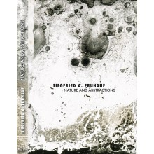 SIEGFRIED A. FRUHAUF : Nature and Abstractions