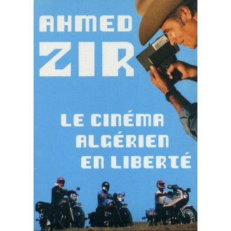 Ahmed Zir - Free Algerian Cinema