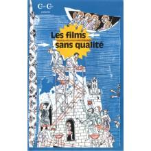 Les films sans qualité