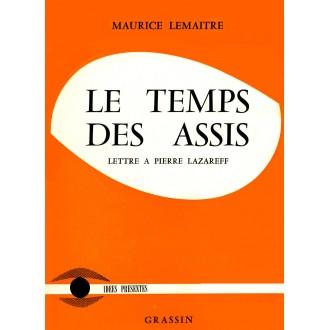 Le Temps des Assis (Lettre à Pierre Lazareff) / Livre